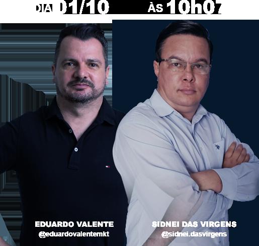 Eduardo Valente e Sidnei das Virgens - Marketing digital - Lançamentos